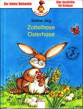 Jörg, Sabine – Zottelhase Osterhase – Der kleine Bücherbär – Eine Geschichte für