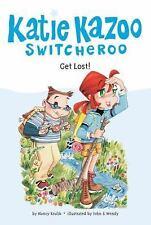 Katie Kazoo, Switcheroo: Get Lost! 6 by Nancy Krulik (2006, Paperback)