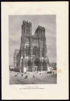 Antique Print-FRANCE-REIMS-CATHEDRAL-VIEW-Reclus-Laplante-1881