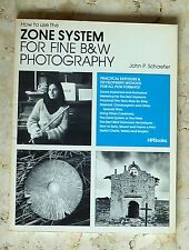 How to Use the Zone System for Fine Black and White Photography by John P....