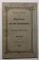 Orig. Prospekt Korb Drei Fälle von Psychose nach acuten Infectionen 1893 sf