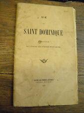 vie de saint dominique fondateur de l'ordre des frères prêcheurs