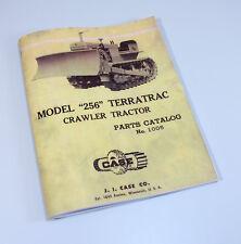 CASE TERRATRAC 256 CRAWLER TRACTOR BULL DOZER PARTS MANUAL CATALOG EXPLODED VIEW
