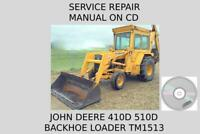 John Deere 410D 510D Backhoe Loader Service Repair Manual TM1513 On CD