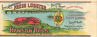 *Original* Little Lepreaux HANSON BRO Bridge Brand LOBSTER Can Label NOT A COPY