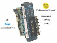 Automation Direct  D3-08NA-1  110VAC INPUT Module guaranteed to work GE 💲