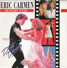 "7"" 45 TOURS FRANCE BOF/OST ""Dirty Dancing"" ERIC CARMEN ""Hungry Eyes"" 1993"