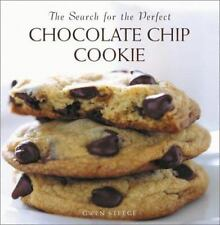 The Search for the Perfect Chocolate Chip Cookie Steege, Gwen Hardcover