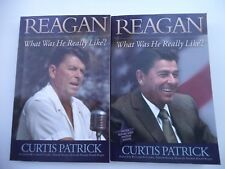 Reagan what was he really like? set of 2 signed by Curtis patrick