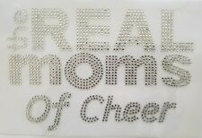 Rhinestone The Real Moms of Cheer Hotfix Iron On Transfer Applique Bling