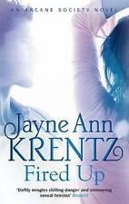 Fired Up by Jayne Ann Krentz (Paperback, 2011) New