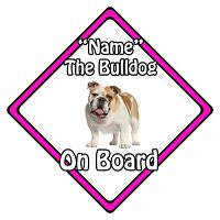 Personalised Dog On Board Car Safety Sign - Bulldog On Board Pink