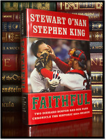 Faithful ✎SIGNED✎ by STEPHEN KING Hardback 1st Edition First Printing Red Sox