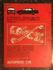 ROVER 2000 2000TC & 2000SC AUTOBOOKS OWNERS WORKSHOP MANUAL 1963-1969