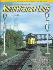 North Western Lines: 2016, No. 1, CHICAGO & NORTH WESTERN LINES (LAST NEW)