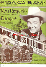 HANDS ACROSS THE BORDER Sheet Music Roy Rogers & Trigger Sons Of Pioneers