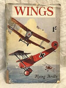 W E Johns, Wings Flying Thrills Vol 1 No 1 - 1934, Pictorial Wraps, Howard Leigh