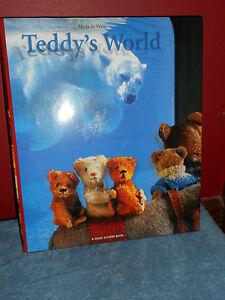 TEDDY'S WORLD A Joost Elffer Book 2002 HC/DJ Mira De Vries Stuffed Teddy Bears