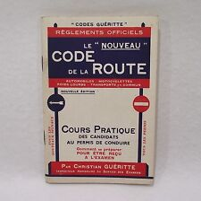 """Le """"nouveau"""" code de la route CODE GUÉRITTE années 50 Livre ancien (L2)"""