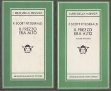 Fitzgerald F. Scott Il prezzo era alto Volumi Primo e Secondo MEDUSA MONDADORI