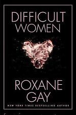 Difficult Women by Gay, Roxane
