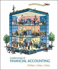 Fundamentals of Financial Accounting by Phillips,Fred, Libby,Robert, Libby,Patr