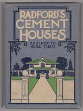 Radford. Radford's Cement Houses and How to Build Them. Illustrated.Chicago 1909