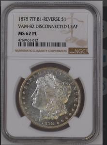 1878 Proof Like 7tf Morgan Dollar  B1 Reverse Vam-82 Disconnected Leaf NGC 62 PL