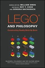 The Blackwell Philosophy and Pop Culture: LEGO and Philosophy : Constructing...