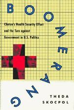 Boomerang: Clinton's Health Security Effort and the Turn Against Gover-ExLibrary