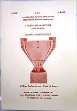 X 1222 CATALOGO MOSTRA ORNITOLOGICA – 1A FESTA DELLA NATURA CITTA' DI ROMA – ...