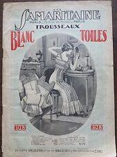"""CATALOGUE MODE """" A LA SAMARITAINE """" TROUSSEAUX - BLANC 1913"""