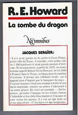 """LA TOMBE DU DRAGON"" R. E. HOWARD (1990) EDIT. NEO / NEOMNIBUS no 1 / TRES RARE"