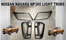 Nissan Navara NP300 ST STX RX DX Nsport Black Headlight Tail Light Trims Covers