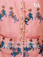 Twentieth Century Fashion in Detail (V & A Fashion in Details) by Mendes, Valer