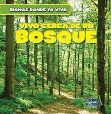 Vivo Cerca de Un Bosque (There's a Forest in My Backyard!) (Biomas en el Jardin