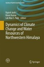 Society of Earth Scientists Ser.: Dynamics of Climate Change and Water...