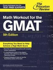 Graduate School Test Preparation Ser.: Math Workout for the Gmat by Princeton.