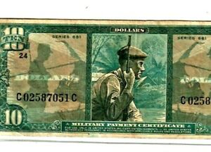 """$10 """"MILITARY PAYMENT CERTIFICATE"""" SERIES 681  $10""""MILITARY PAYMENT"""" NICE NOTE!!"""