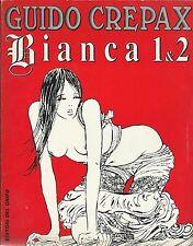 CREPAX: BIANCA N° 1 e N°2 (Volume completo