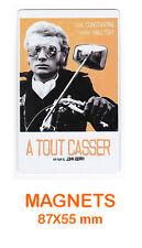 JOHNNY HALLYDAY  magnet / aimant   5,5 cm x 8,7 cm   A TOUT CASSER