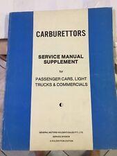 HOLDEN CARBURETTOR STROMBERG QUADRAJET WORKSHOP MANUAL 1977 ISSUE I THINK