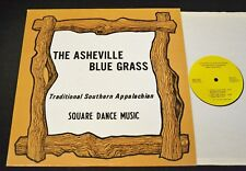 The Asheville Blue Grass RSR 514 Traditional Southern Appalachian Square Dance