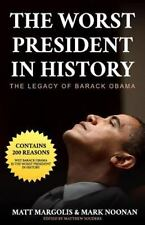 The Worst President in History:..The Legacy of Barack Obama-PaperBack