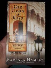 Die Upon A Kiss By Barbara Hambly