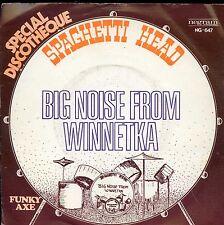 7inch SPAGHETTI HEAD big noise from winnetka HOLLAND +PS EX MOD PSYCH FUNK BREAK
