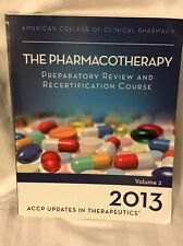 The Pharmacotherapy Preparatory Review And Recertification 2013 Volume 2 Used