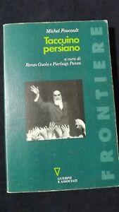 Foucault: Taccuino persiano  Edit Guerini e associati 1998