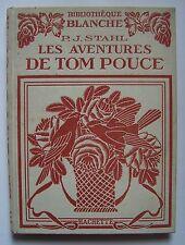 ) bibliotheque blanche - Stahl - Tom Pouce - Hachette 1924