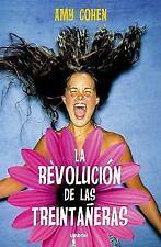 Revolucion de las treintaneras, La (Spanish Edition)